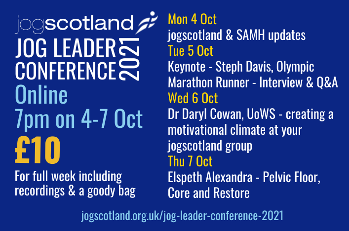 A blue rectangle with white, yellow and blue text. It has the jogscotland logo and a summarised version of the programme which can be found in full at www.jogscotland.org.uk/jog-leader-conference-2021